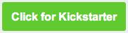 Click for Kickstarter